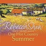 One Hot Country Summer: Barleybridge, Book 5 | Rebecca Shaw