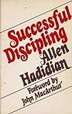 Successful Discipling, Allen Hadidian, 0802484085