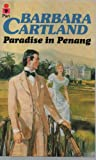 Front cover for the book Paradise in Penang by Barbara Cartland