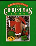 Creative Ideas for Christmas, 1986, , 0848706838