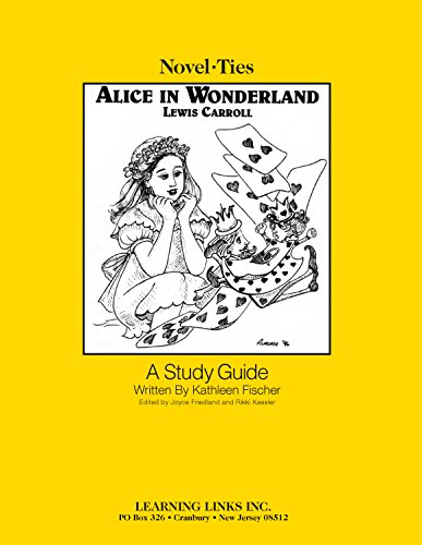 Alice in Wonderland: Novel-Ties Study Guide - Wonderland Tie