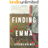 Finding Emma (Finding Emma Series Book 1)