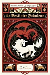 """Afficher """"Le bestiaire fabuleux"""""""