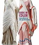 Kyпить Gods in Color: Polychromy in the Ancient World на Amazon.com