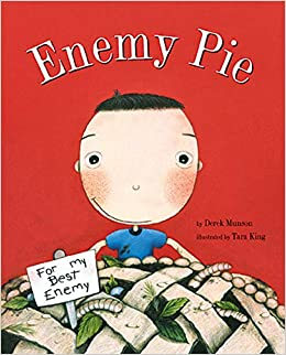 Enemy Pie : (Reading Rainbow Book, Children's Book about Kindness ...