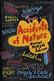 img - for Accidents of Nature by HARRIET MCBRYDE JOHNSON (2008-08-02) book / textbook / text book