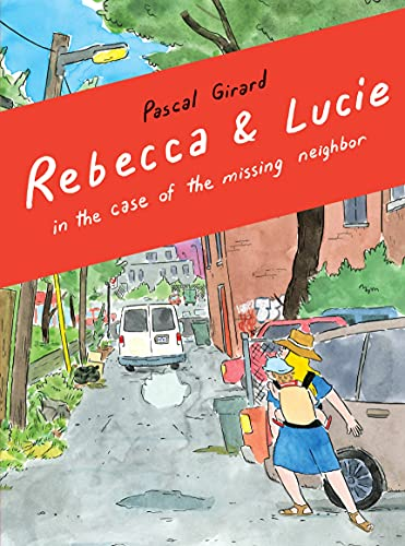 Poster. Rebecca & Lucie and the Case of the Missing Neighbor (2021)