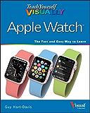 Teach Yourself VISUALLY Apple Watch (Teach Yourself VISUALLY (Tech))