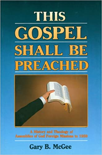 This Gospel Shall be Preached: 001