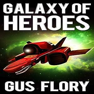 Galaxy of Heroes Audiobook
