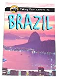 img - for Taking Your Camera to Brazil Sb (Taking My Camera To...) book / textbook / text book