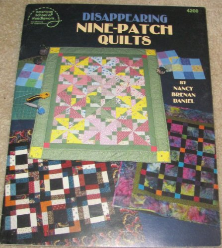 Disappearing Nine-Patch Quilts