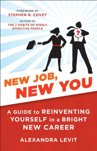 New Job, New You: A Guide to Reinventing Yourself in a Bright New Career cover