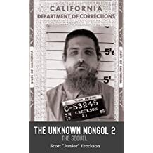 "The Unknown Mongol 2  ""The Sequel"""