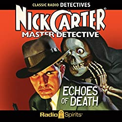 Nick Carter, Master Detective: Echoes of Death