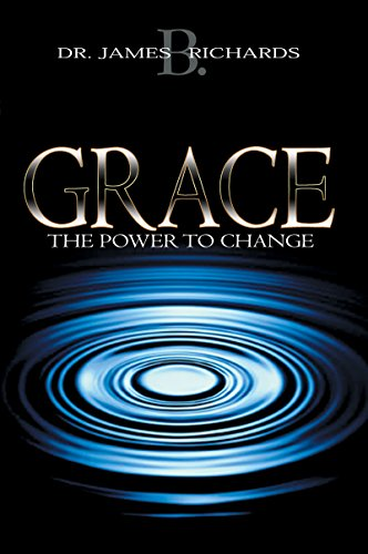 Grace: The Power to Change (Heart Of Stone To Heart Of Flesh)