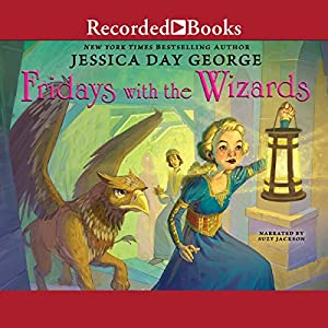 Fridays with the Wizards Audiobook