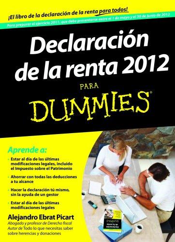 Descargar Libro Declaración De La Renta 2012 Para Dummies Alejandro Ebrat Picart
