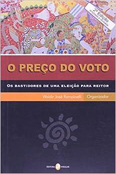Book Preco do Voto, O: Os Bastidores de Uma Eleicao Para Reitor