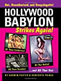 Hollywood Babylon Strikes Again!: More