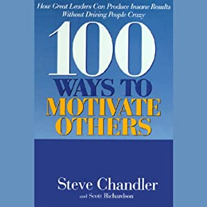 100 Ways to Motivate Others Audiobook