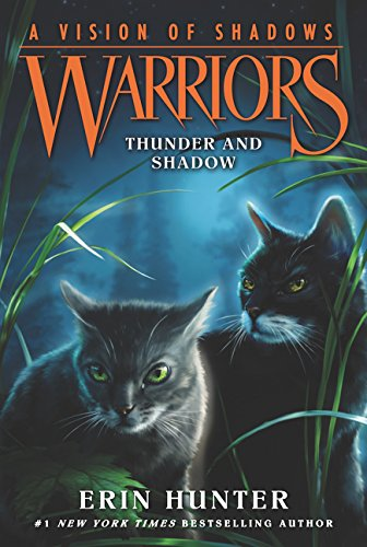 (Warriors: A Vision of Shadows #2: Thunder and Shadow)
