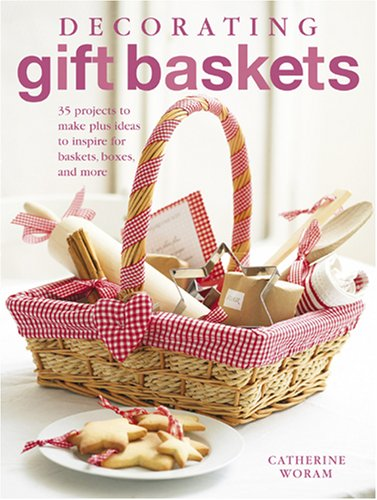 Decorating Gift Baskets 35 Projects To Make Plus Ideas To Inspire