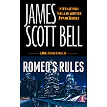 Romeo's Rules (A Mike Romeo Thriller) (Mike Romeo Thrillers Book 1)