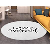 Im Mermaid Round Area Rug Girl Quotation Monochrome Calligraphic Hand Written Inspirational Arrangement Living Dinning Room & Bedroom Rugs Black White