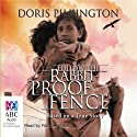 Follow the Rabbit-Proof Fence Hörbuch von Doris Pilkington Gesprochen von: Rachael Mazza