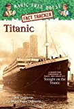 img - for Titanic: A Non-fiction Companion to Tonight on the Titanic (Magic Tree House Fact Tracker) by William Osborne (2003-05-15) book / textbook / text book