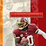 Super Bowl Champions: Washington Redskins, Aaron Frisch, 0898129680