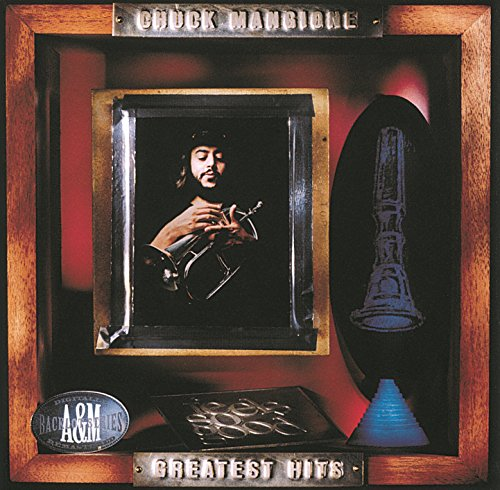 The 8 best chuck mangione greatest hits