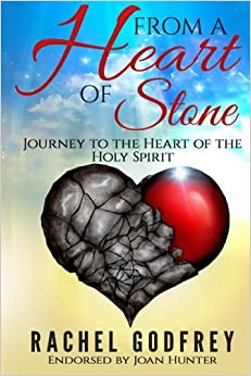 Book From A Heart of Stone: Journey to the Heart of the Holy Spirit