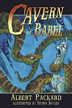 Cavern of Babel (The Buttersby Chronicles Book 1) by [Packard, Albert]
