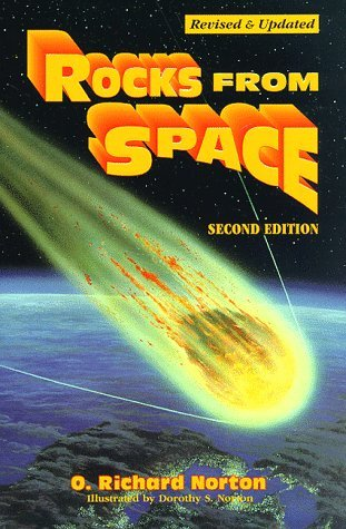 Rocks from Space: Meteorites and Meteorite Hunters (Astronomy) by O. Richard Norton (1998-03-01) (Rocks From Space Norton)