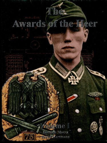 The Awards of the Heer, Vol. I ()