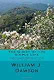 img - for The Quest of the Simple Life by William J. Dawson (2015-03-12) book / textbook / text book