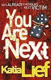 You Are Next: (Karin Schaeffer 1)