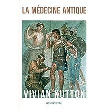 La Médecine antique (Histoire t. 135) (French Edition)