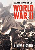 World War II: A New History, Evan Mawdsley, 0521608430