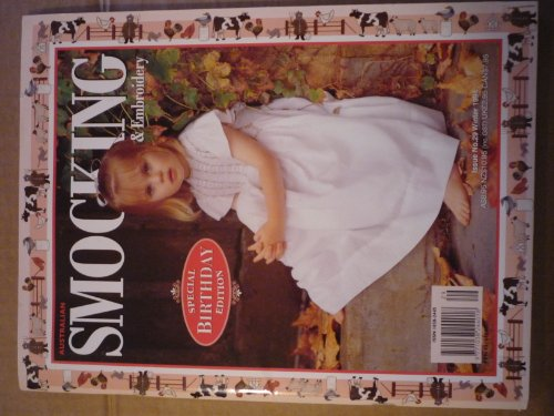 (AUSTRALIAN SMOCKING & EMBROIDERY Magazine Winter 1994 Issue No. 29 (Special Birthday Edition.))