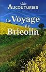 Le Voyage de Bricolin par Aucouturier