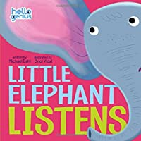 Little Elephant Listens (Hello Genius)