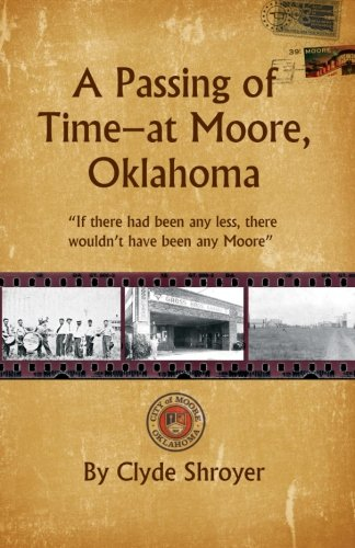 """A Passing of Time ? at Moore, Oklahoma: """"If there had been any less, there wouldn't have been any - Forum Nv"""