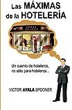 Las Máximas de Las Hotelería, Victor spooner, 1481868799