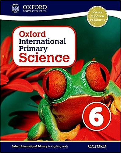 Epub Gratis Oxford International Primary. Science. Student's Book. Per La Scuola Elementare. Con Espansione Online: 6
