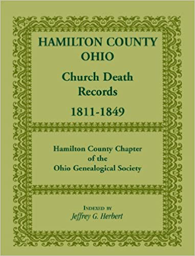 hamilton county, ohio, church death records, 1811-1849: jeffrey g ...