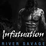 Infatuation: Knights Rebels MC, Book 4 | River Savage