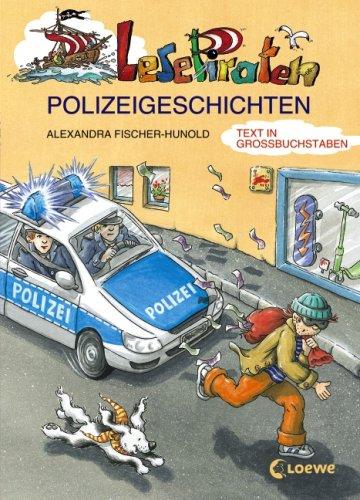 Lesepiraten-Polizeigeschichten: Großbuchstabenausgabe